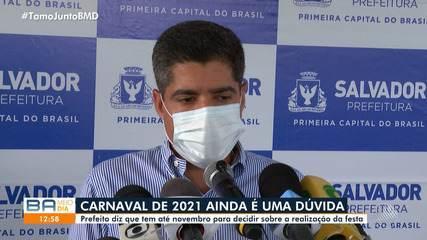 'Se não houver uma vacina até novembro, não temos elementos de segurança para manter carnaval', diz ACM Neto